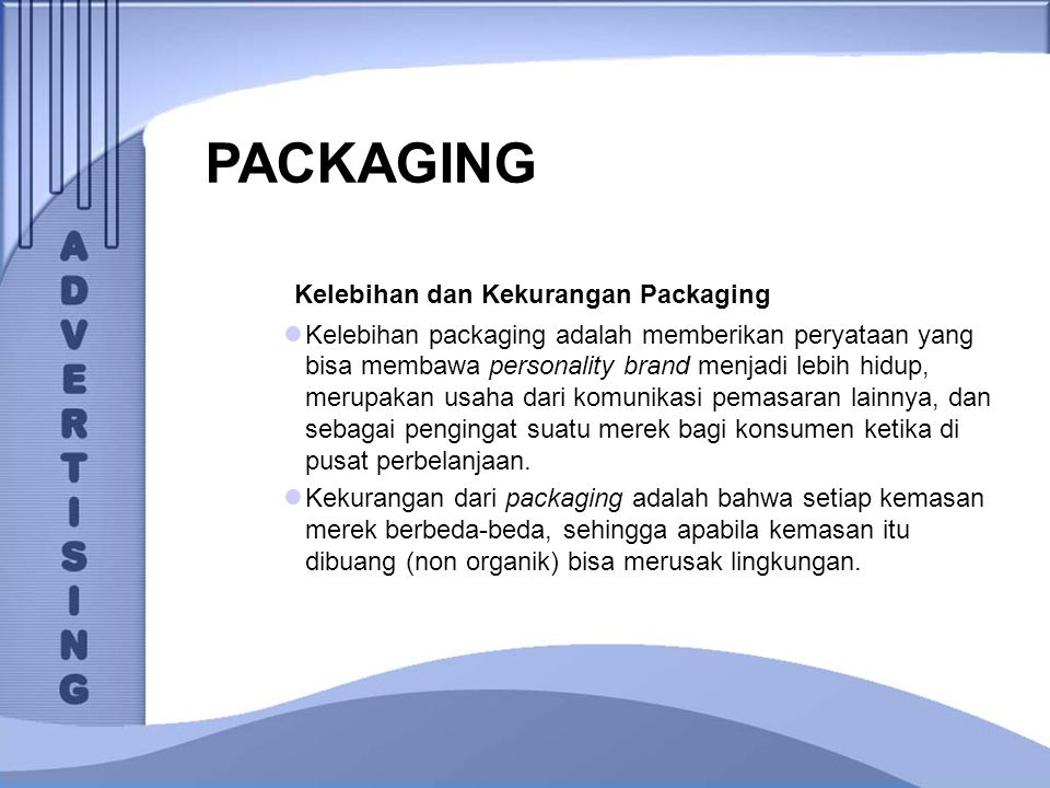PACKAGING Kelebihan dan Kekurangan Packaging
