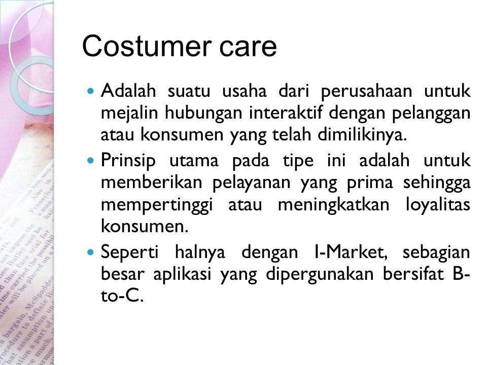 Costumer care Adalah suatu usaha dari perusahaan untuk mejalin hubungan interaktif dengan pelanggan atau konsumen yang telah dimilikinya.