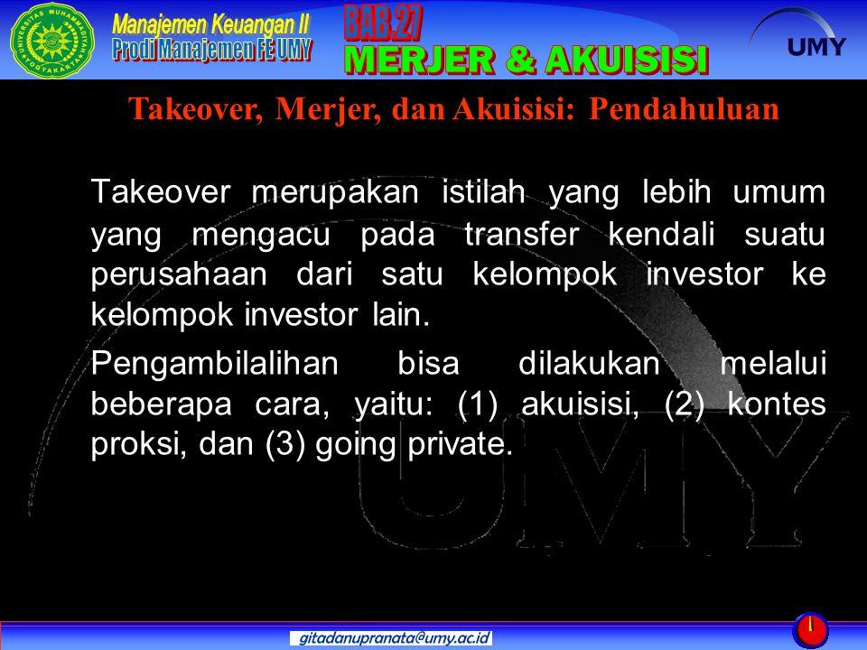 Takeover, Merjer, dan Akuisisi: Pendahuluan
