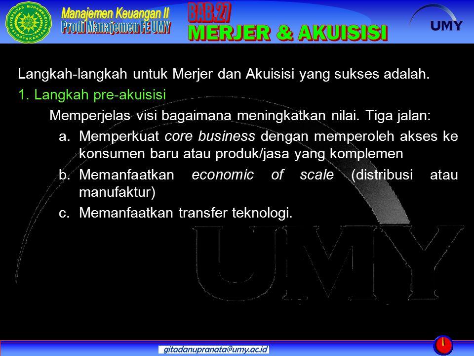Langkah-langkah untuk Merjer dan Akuisisi yang sukses adalah.