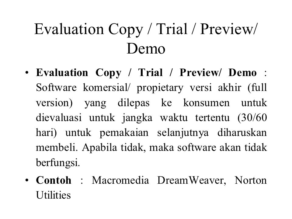 Evaluation Copy / Trial / Preview/ Demo