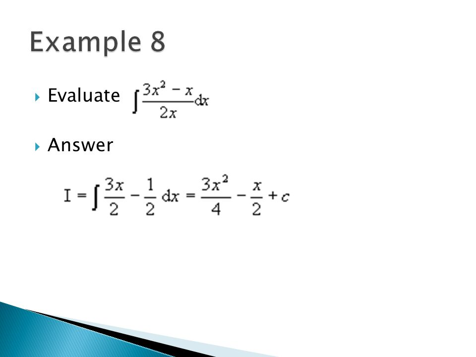 Example 8 Evaluate Answer