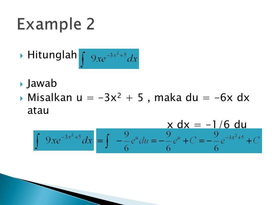 Example 2 Hitunglah Jawab
