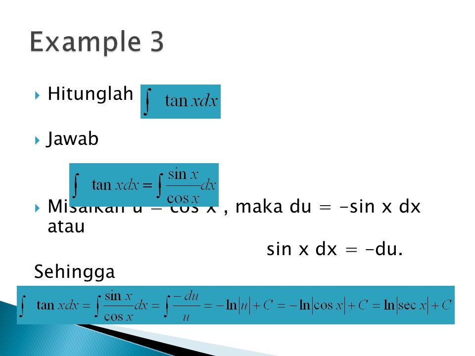 Example 3 Hitunglah Jawab