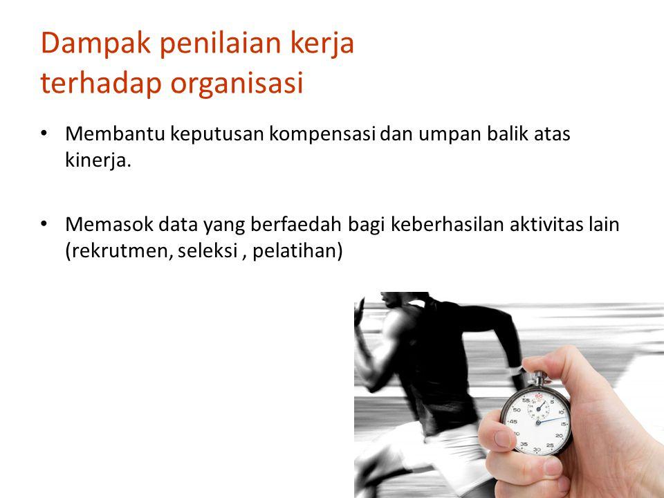 Dampak penilaian kerja terhadap organisasi