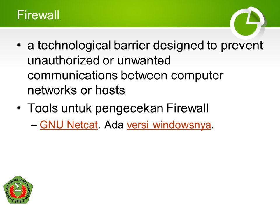 Tools untuk pengecekan Firewall