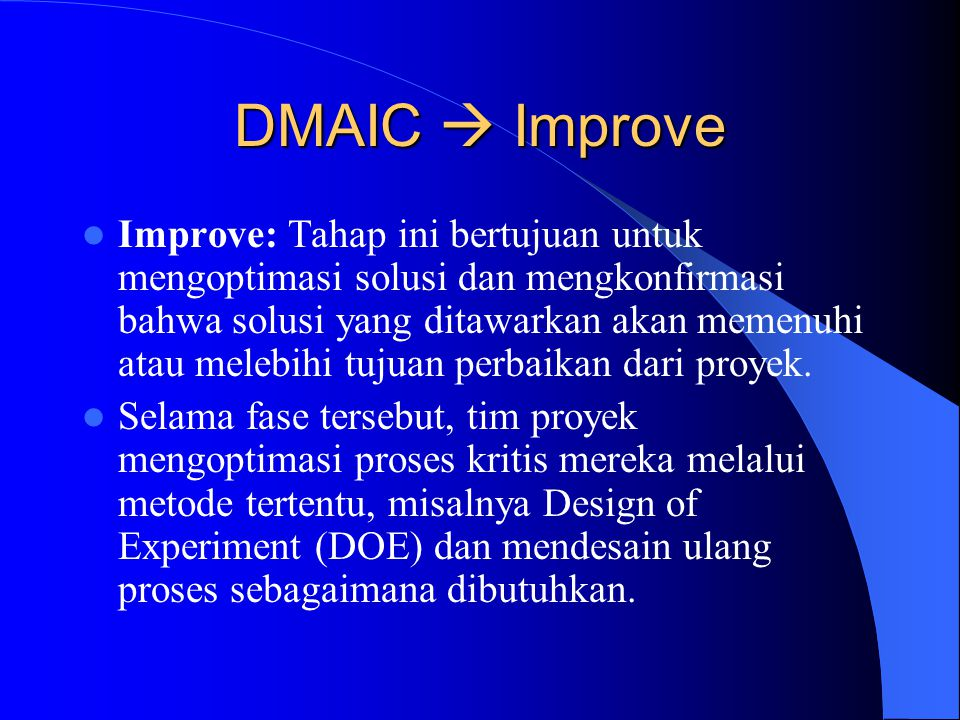 DMAIC  Improve