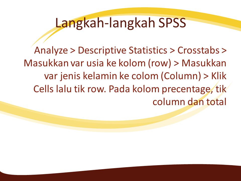 Langkah-langkah SPSS