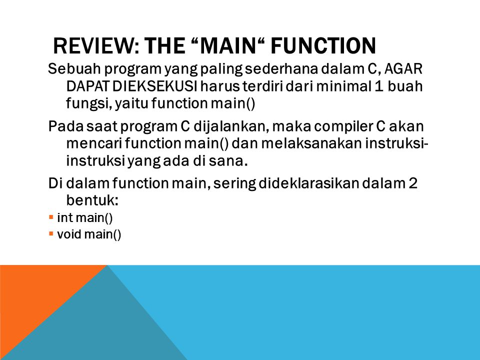 Review: The main function