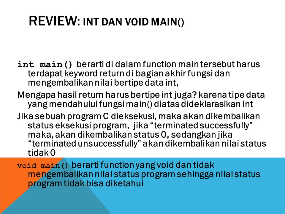 Review: int dan void main()
