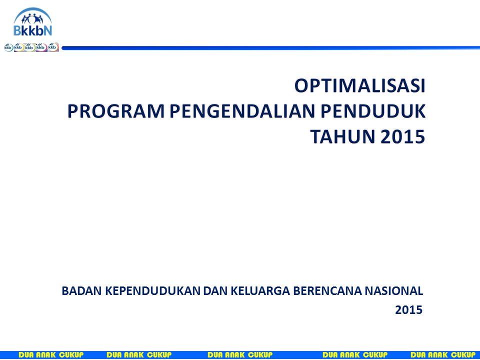 PROGRAM PENGENDALIAN PENDUDUK TAHUN 2015