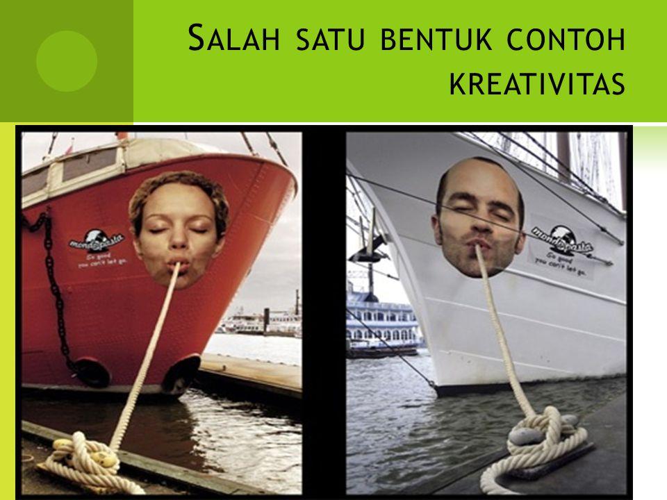Salah satu bentuk contoh kreativitas