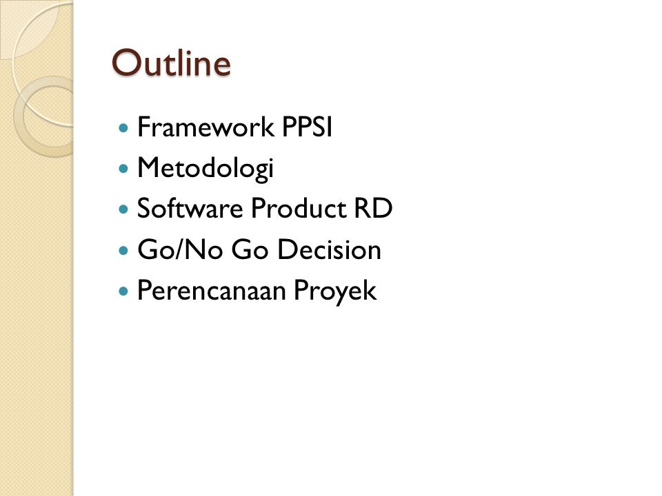 Outline Framework PPSI Metodologi Software Product RD