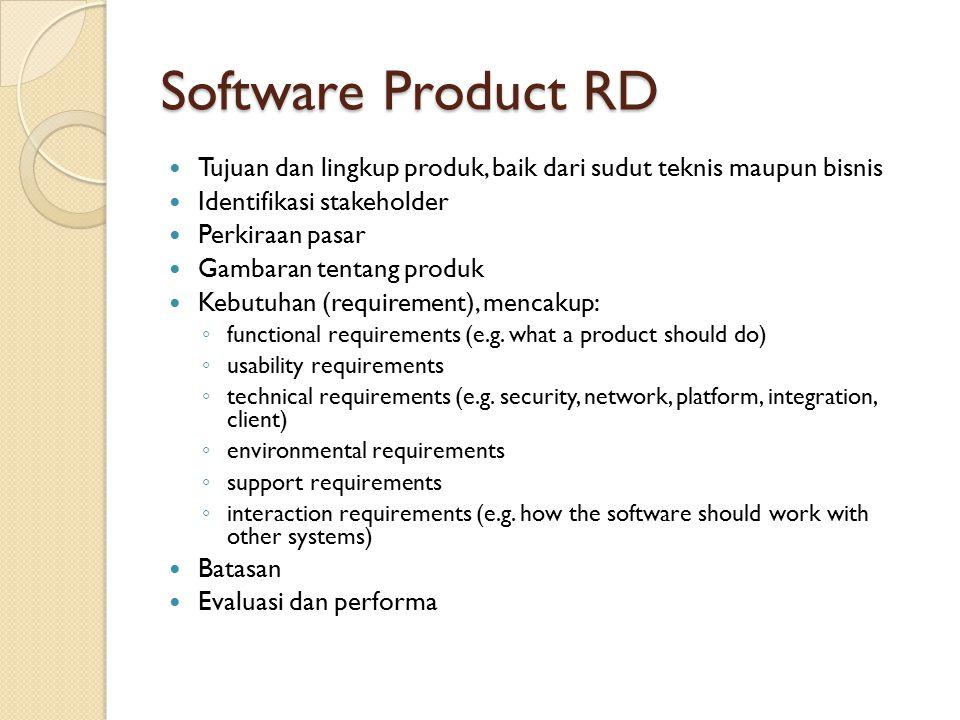 Software Product RD Tujuan dan lingkup produk, baik dari sudut teknis maupun bisnis. Identifikasi stakeholder.
