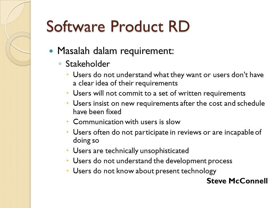 Software Product RD Masalah dalam requirement: Stakeholder