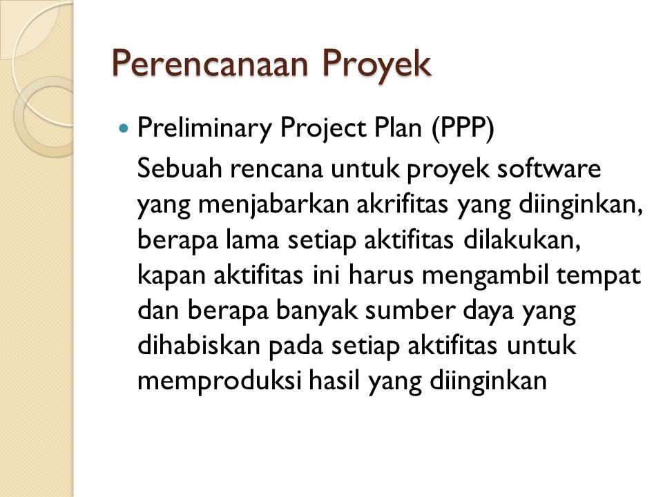 Perencanaan Proyek Preliminary Project Plan (PPP)