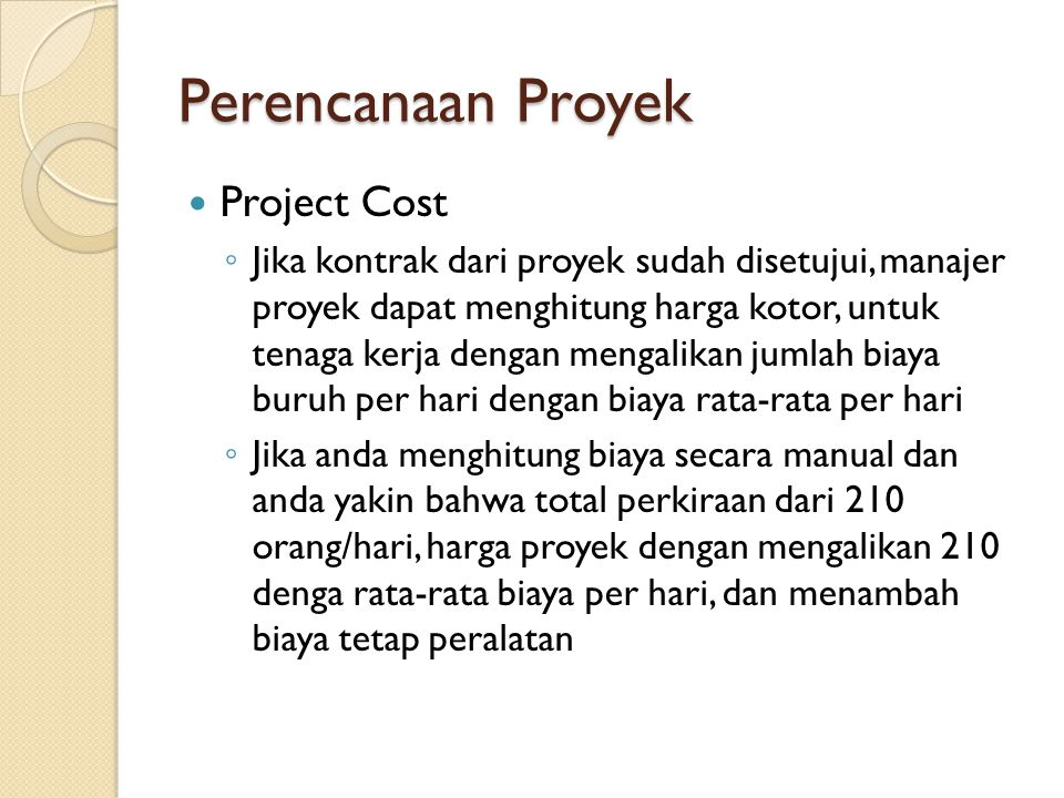 Perencanaan Proyek Project Cost