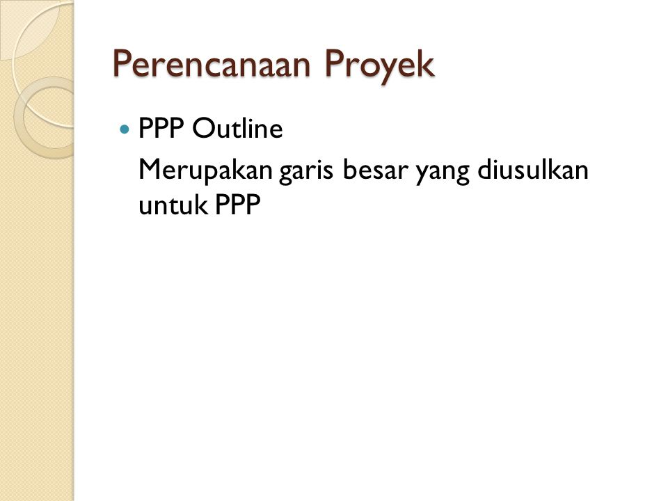 Perencanaan Proyek PPP Outline