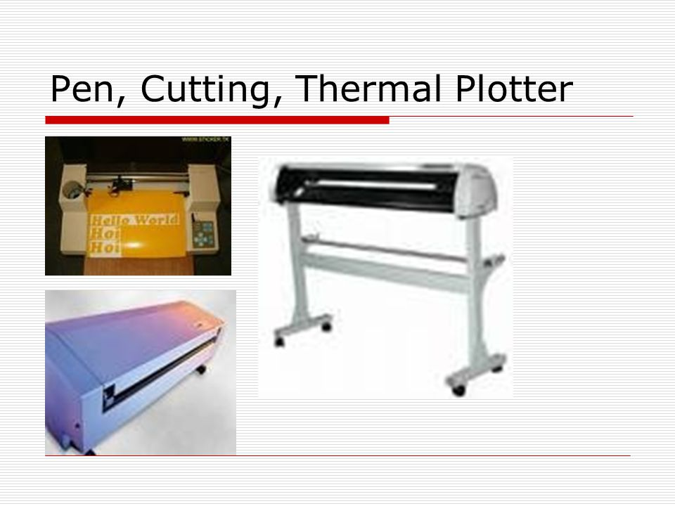 Pen, Cutting, Thermal Plotter