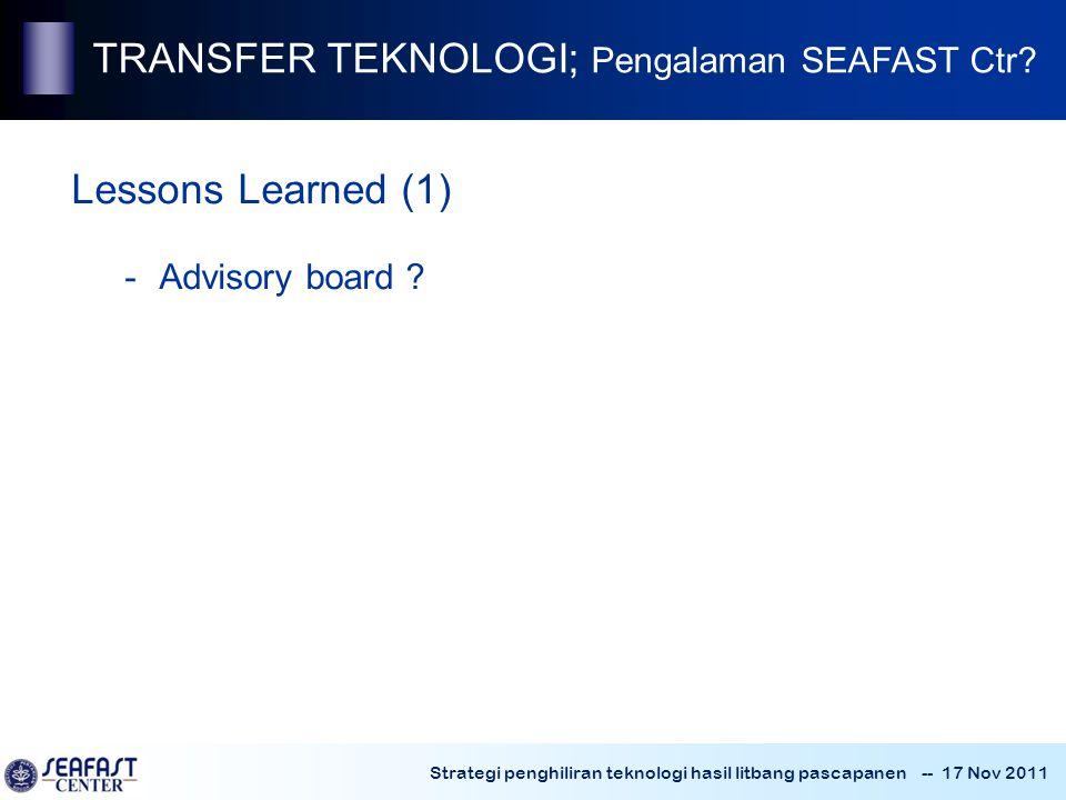 TRANSFER TEKNOLOGI; Pengalaman SEAFAST Ctr