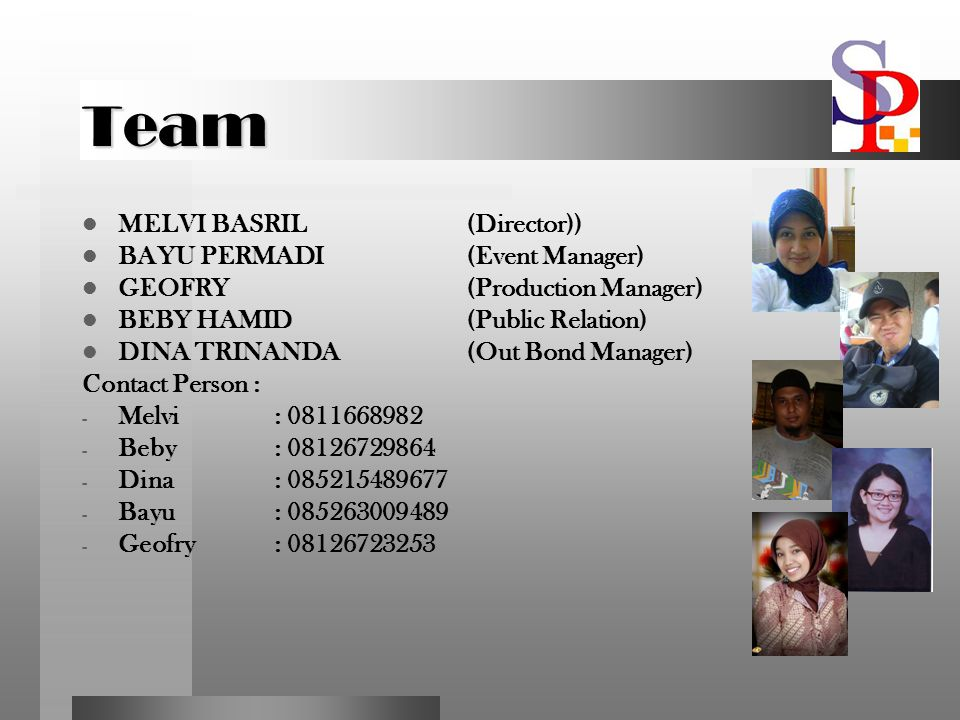 Team MELVI BASRIL (Director)) BAYU PERMADI (Event Manager)
