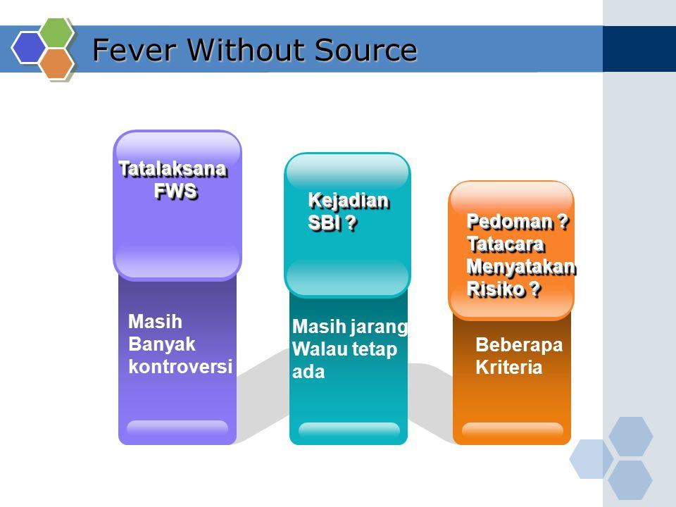 Fever Without Source Tatalaksana FWS Kejadian SBI Pedoman Tatacara