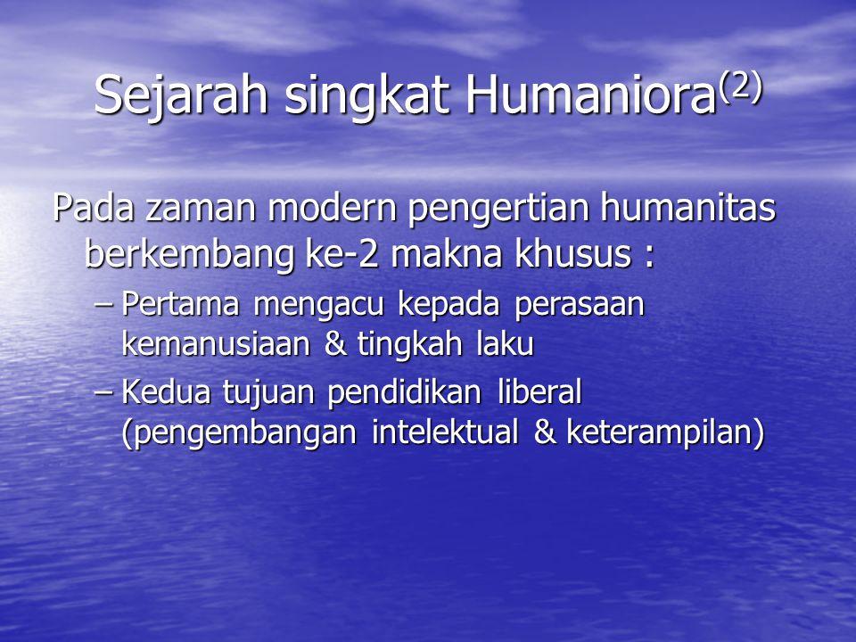 Sejarah singkat Humaniora(2)