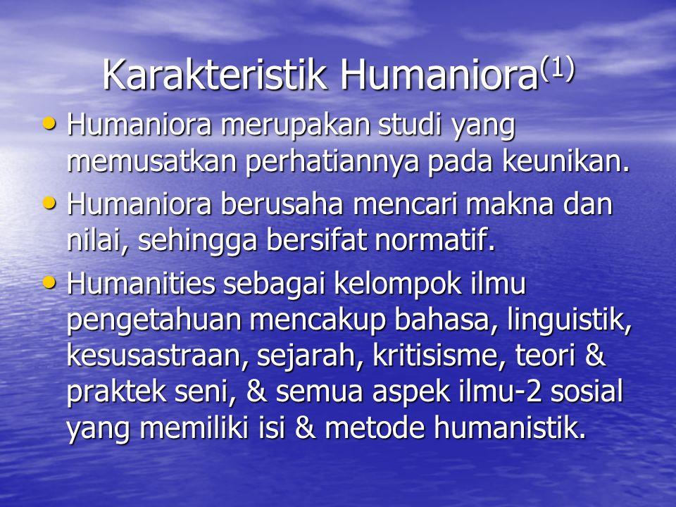 Karakteristik Humaniora(1)