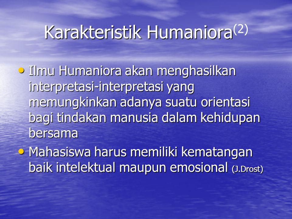 Karakteristik Humaniora(2)