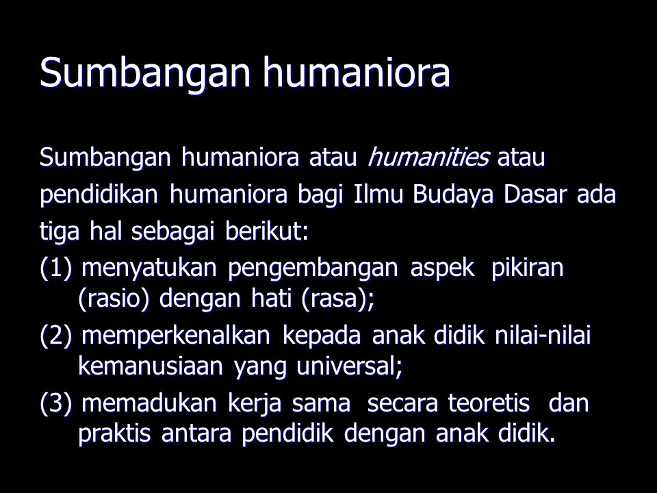 Sumbangan humaniora Sumbangan humaniora atau humanities atau