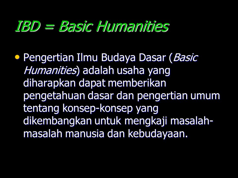 IBD = Basic Humanities