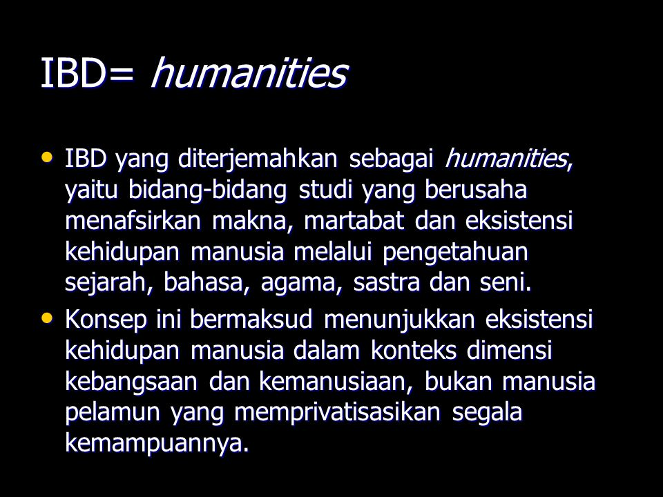 IBD= humanities