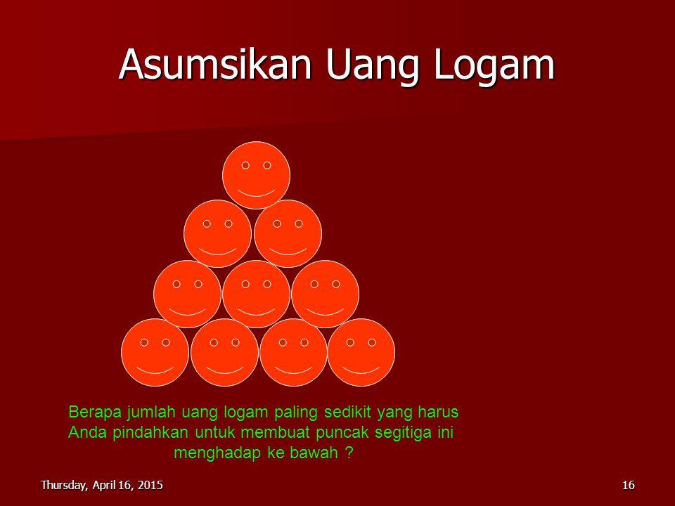 Asumsikan Uang Logam Berapa jumlah uang logam paling sedikit yang harus. Anda pindahkan untuk membuat puncak segitiga ini.
