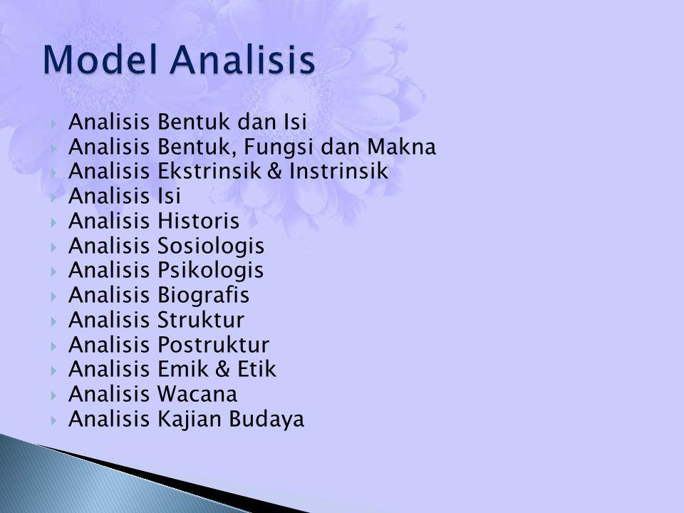 Model Analisis Analisis Bentuk dan Isi
