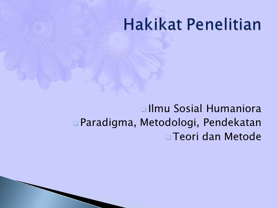 Hakikat Penelitian Ilmu Sosial Humaniora