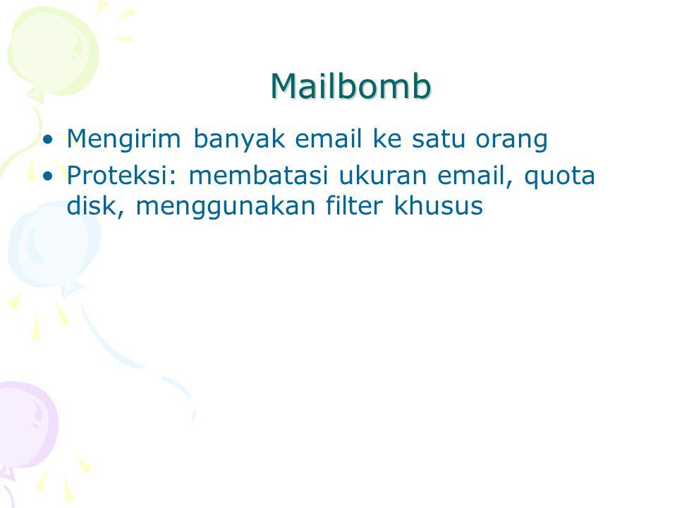 Mailbomb Mengirim banyak email ke satu orang
