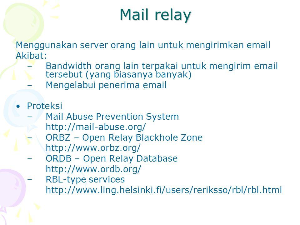 Mail relay Menggunakan server orang lain untuk mengirimkan email