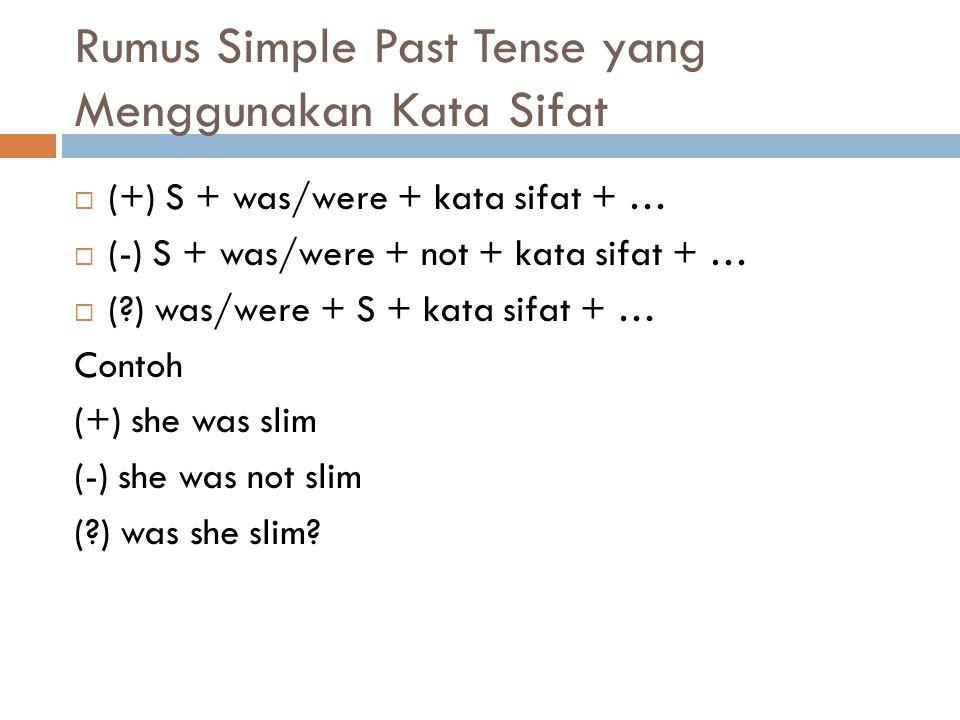 Rumus Simple Past Tense yang Menggunakan Kata Sifat