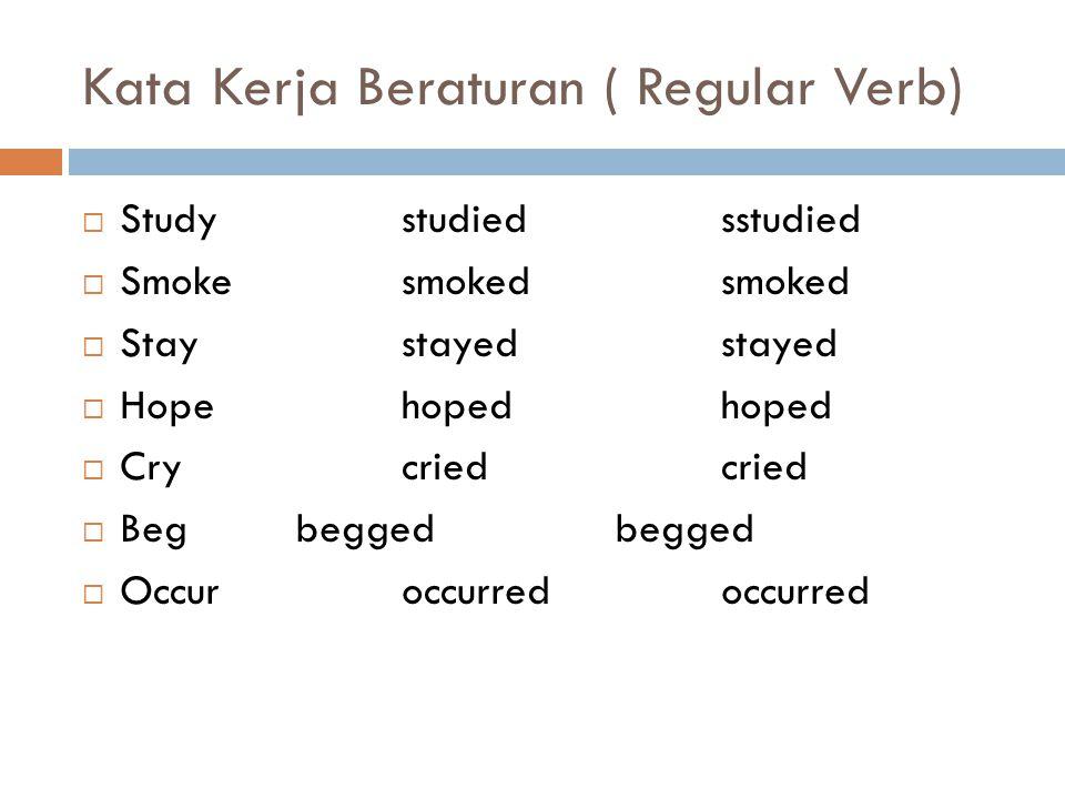 Kata Kerja Beraturan ( Regular Verb)