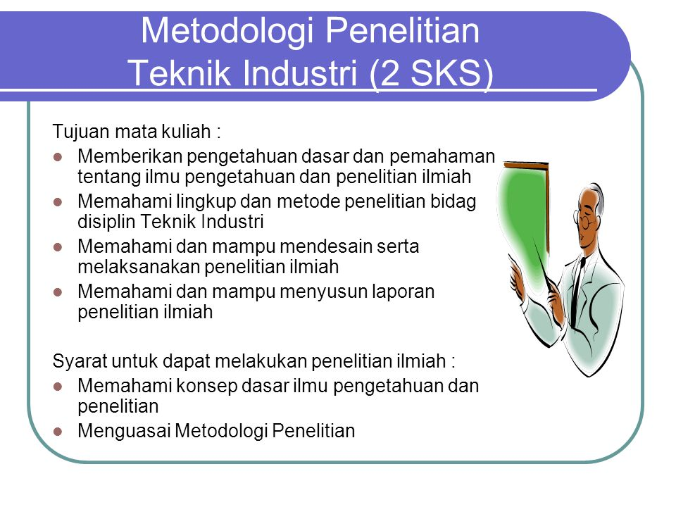Metodologi Penelitian Teknik Industri (2 SKS)