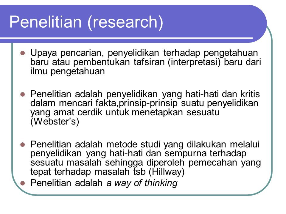 Penelitian (research)