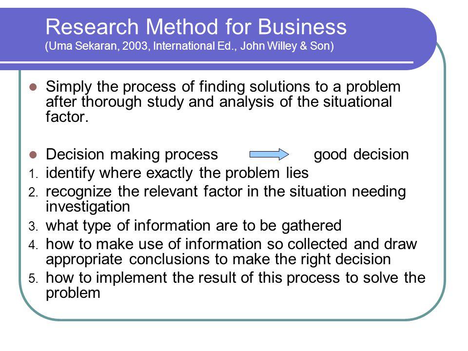 the sekaran 2003 Business research methods uma sekaran 5th editionpdf free download here research methods for business: (2003), business research methods, tft edition, 2.