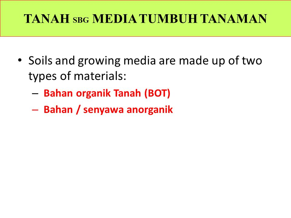TANAH SBG MEDIA TUMBUH TANAMAN
