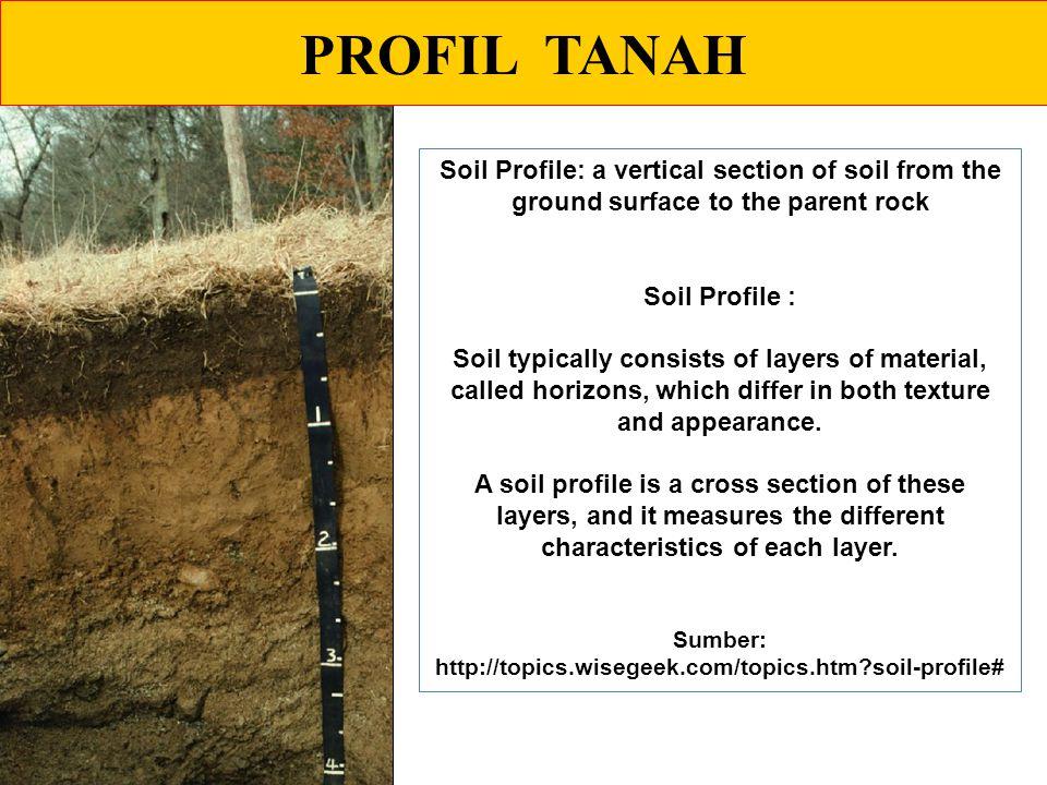 Sumber: http://topics.wisegeek.com/topics.htm soil-profile#