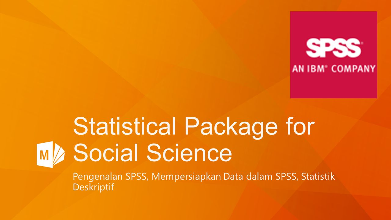 Statistical Package for Social Science