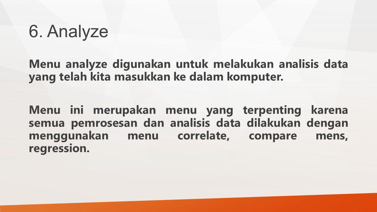 6. Analyze