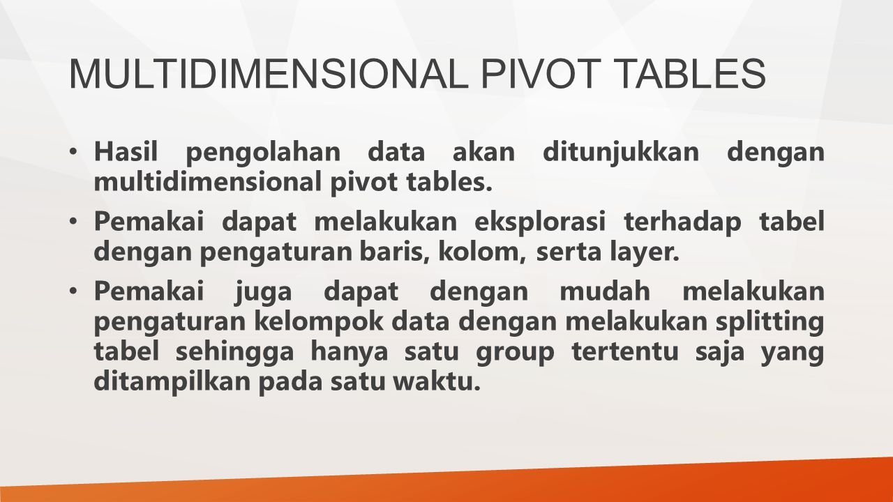 MULTIDIMENSIONAL PIVOT TABLES