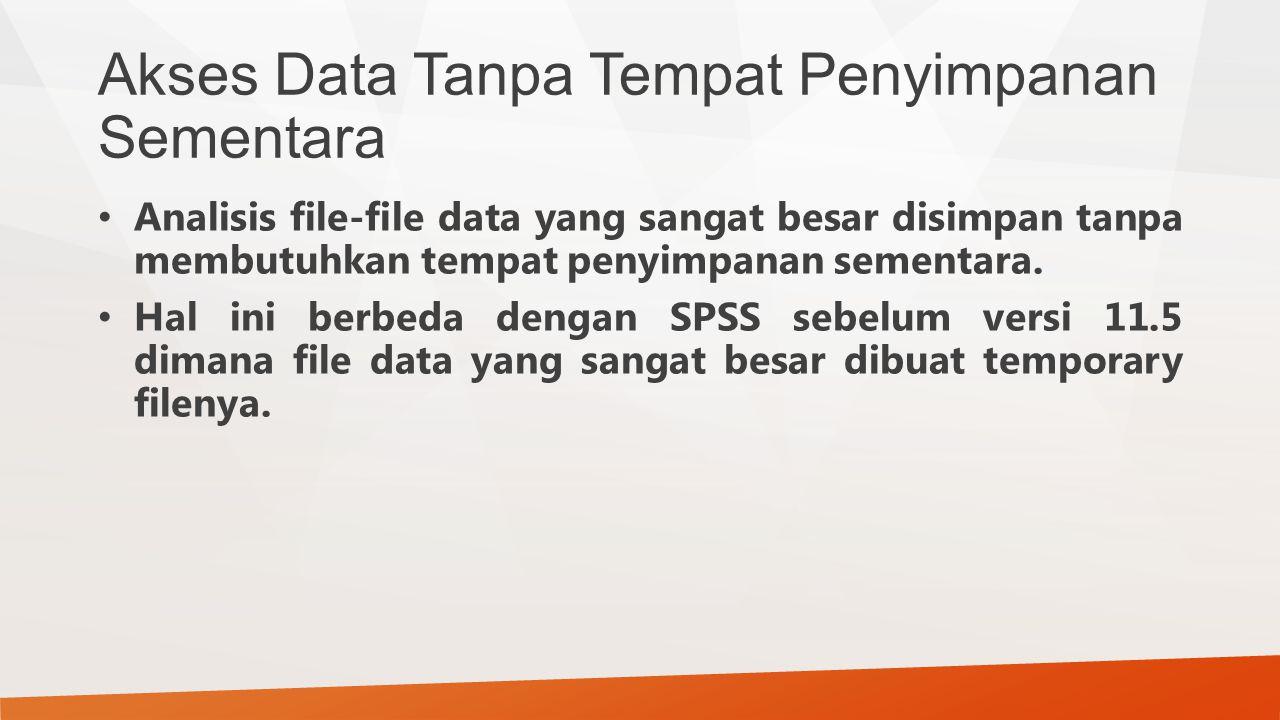 Akses Data Tanpa Tempat Penyimpanan Sementara