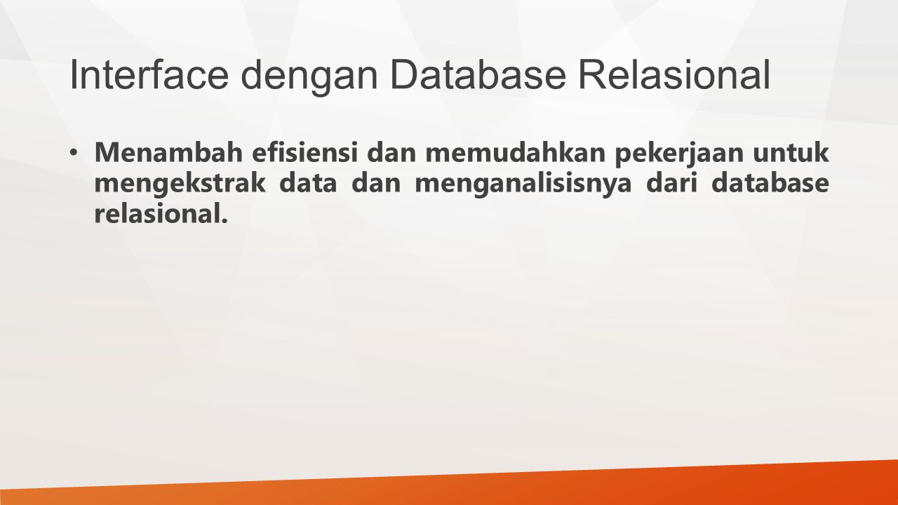 Interface dengan Database Relasional