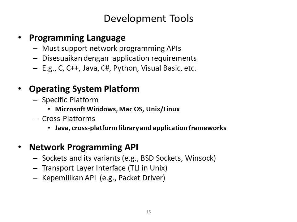 Development Tools Programming Language Operating System Platform